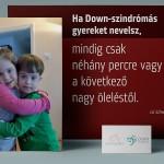 Ha Down-szindrómás gyereket nevelsz…